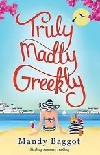 Truly, Madly, Greekly Baggot  Mandy 9781910751008