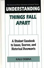 Understanding Things Fall Apart: A Student Casebook to Issues, Sources, and Hist