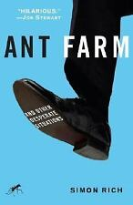 Ant Farm: And Other Desperate Situations by Simon Rich