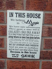 In this house we believe in magic geek family sign plaque white