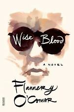Wise Blood: A Novel: Flannery O'Connor
