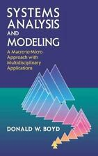Systems Analysis and Modeling: A Macro-to-Micro Approach with Multidisciplinary