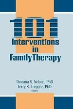 101 Interventions in Family Therapy. Nelson & Trepper. 1993, Paper. Excellent.