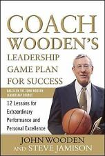 Coach Wooden's Leadership Game Plan for Success: 12 Lessons for Extraordinary Pe