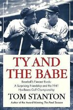 Ty and the Babe : Baseball's Fiercest Rivals (Signed Copy)