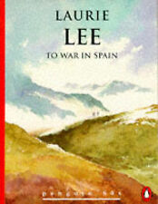 To War in Spain by Laurie Lee (Paperback, 1996) PENGUIN 60S