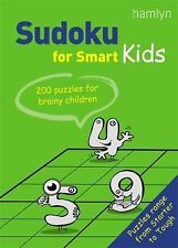 Sudoku for Smart Kids: 200 Puzzles for Brainy Children