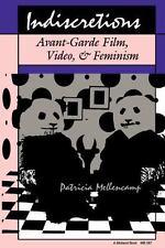 Indiscretions: Avant-Garde Film, Video, & Feminism (Theories of Contemporary Cul