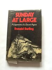 Sunday at Large - Assignments of a Secret Agent by Donald Darling