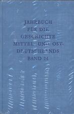 Jahrbuch für die Geschichte Mittel- und Ostdeutschlands Band 24