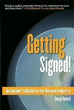 Getting Signed!: An Insider's Guide to the Record Industry (Berklee Press)