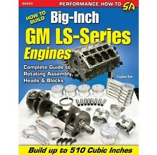 Car Tech How to Build Big Inch GM LS-Series Engines SA203P