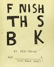 Finish This Book by Keri Smith (Paperback) FREE SHIPPING