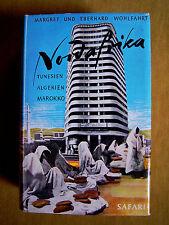 """""""Nordafrika – Tunesien, Algerien, Marokko"""" von Margret und Eberhard Wohlfahrt"""