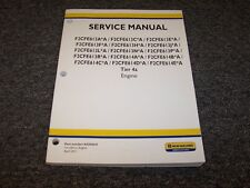 New Holland F2CFE614E*A Tier 4A Engine Workshop Shop Service Repair Manual Book