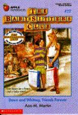 The Baby-Sitters Club: Dawn and Whitney, Friends Forever No. 77 by Ann M....