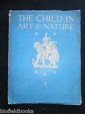 The Child in Art and Nature by Adolphe Armand Braun c1920's Illustrated Book