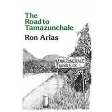 NEW - The Road to Tamazunchale (Clasicos Chicanos/ Chicano Classics 3)