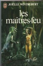 Les maitres-feu.Joelle WINTREBERT.Science Fiction SF20