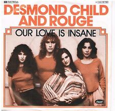 "Desmond Child and Rouge-Our love is insane/City in heat//7"" Single von 1979"