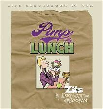 Zits: Pimp My Lunch 14 by Jim Borgman (2005, Paperback)