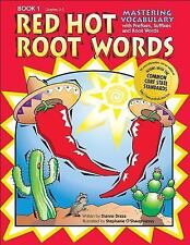 Red Hot Root Words Bk. 1 : Mastering Vocabulary with Prefixes, Suffixes and...