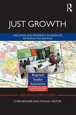 Just Growth: Inclusion and Prosperity in America's Metropolitan Regions (Region