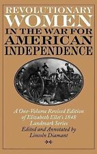 Revolutionary Women in the War for American Independence : A One-Volume...