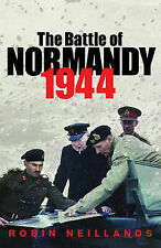 The Battle of Normandy 1944: 1944 the Final Verdict (CASSELL MILITARY PAPERBACKS
