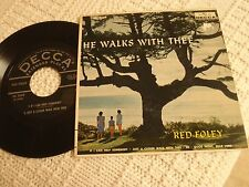 RED FOLEY DECCA EP 2609 HE WALKS WITH ME   HE/JUST A CLOSER WALK WITH THEE & 2