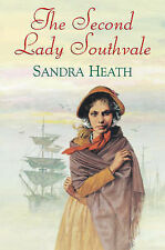 Sandra Heath The Second Lady Southvale Very Good Book