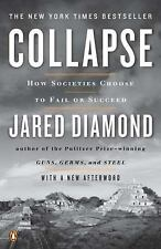 Collapse : How Societies Choose to Fail or Succeed by Jared Diamond (2011, Paper
