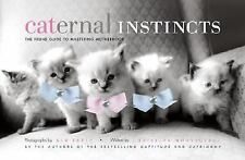 Caternal Instincts: The Feline Guide to Mastering Motherhood, Montaquila, Christ