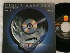 DIDIER MAROUANI : Space Opera - 7´´ Disque Vinyle SP - FRANCE 1987