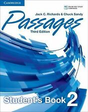 Passages Level 2 Student's Book by Jack C. Richards and Chuck Sandy (2014,...
