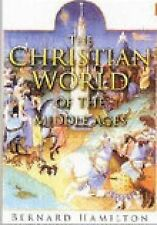 Christian World of the Middle Ages, Hamilton, Bernard, New Book