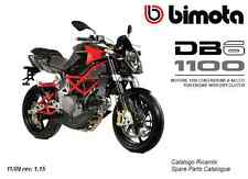 CATALOGO RICAMBI BIMOTA DB6 R 1100 COPY SPARE PARTS CATALOGUE ( ITA - ENG )