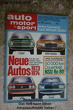 AMS Auto Motor Sport 10/73 * NSU Ro 80 Ford Consul Jensen Healey