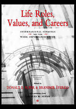 Life Roles, Values, and Careers, Donald E. Super