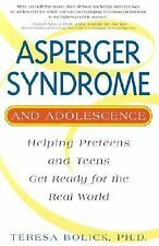 Asperger Syndrome and Adolescence : Helping Preteens and Teens Get Ready for th…