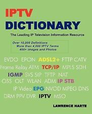 IPTV Dictionary, IP Television, Internet Television and IP CATV