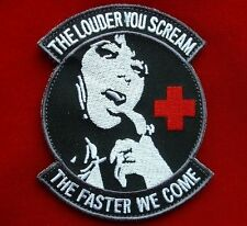THE LOUDER YOU SCREAM ARMY MEDIC MILSPEC SWAT VELCRO® BRAND FASTENER PATCH