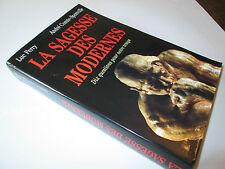 la sagesse des modernes ..LUC FERRY/ A.COMTE-SPONVILLE