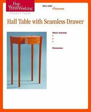 Fine Woodworking's Hall Table with Seamless Drawer Plan (2014, Print, Other)