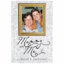 Mommy and Me by Corinne B. Trepanier (2013, Paperback)
