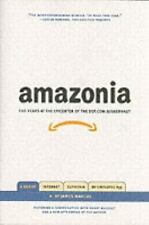 NEW - Amazonia: Five Years at the Epicenter of the Dot.Com Juggernaut