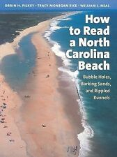 How to Read a North Carolina Beach : Bubble Holes, Barking Sands, and Rippled...