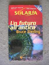 SOLARIA # 9 - BRUCE STERLING - UN FUTURO ALL'ANTICA - FANUCCI - BUONO -LIB54