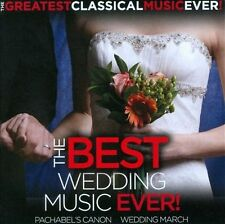The Best Wedding Music Ever!, Greatest Classical Music Ever!, New