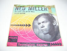 "Ned Miller - Do What You Do Well / Dusty Guitar RARE 7"" VINYL Favorieten Expres"